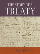 The Story of a Treaty by Claudia Orange. BWB e-book.